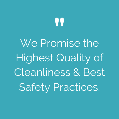 We Promise the Highest Quality of Cleanliness & Best Safety Practices.