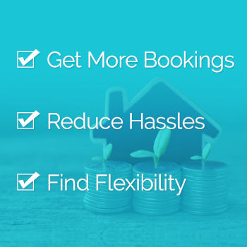 Get More Bookings Reduce Hassles Find Flexibility Banner Image